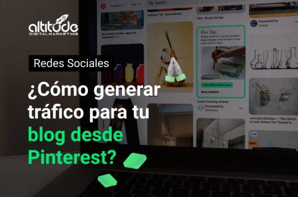 ¿Cómo aumentar tráfico web para tu blog con Pinterest?